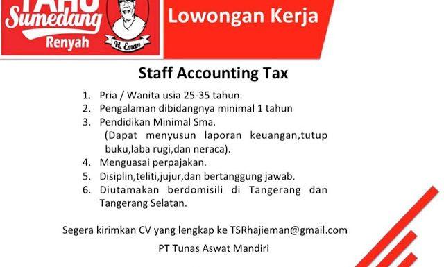"""Lowongan Kerja Staff Accounting Tax Tahu sumedang """"Renyah"""" H.Eman Tangerang"""