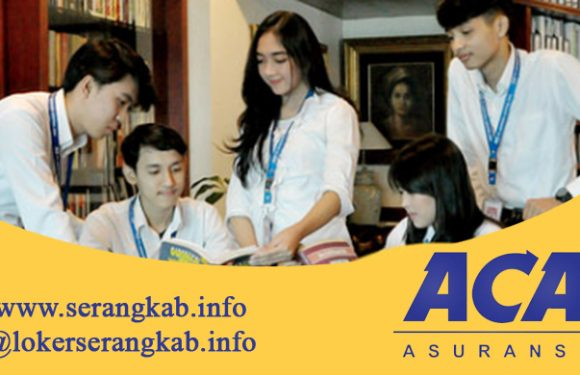 Lowongan Kerja Teknik Asuransi – Underwriting PT. Asuransi Central Asia (ACA) Jabodetabek