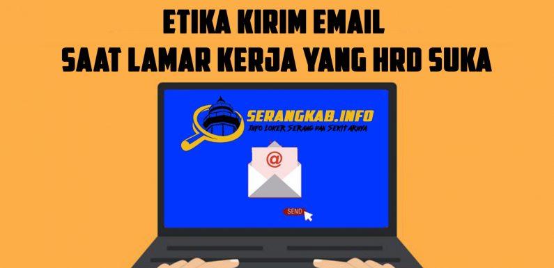 Etika Kirim Email Saat Lamar Kerja Yang HRD Suka